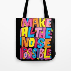 Make all the noise possible! Tote Bag