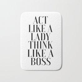 LIKE A BOSS, Act Like A Lady Think Like A Boss,Boss Gift,Girl Boss,Boss Lady,Girls Room Decor,Fashio Bath Mat