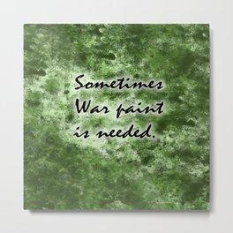 War Paint Metal Print