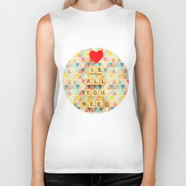 Love is All You Need Biker Tank