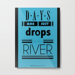 Drops In The River Metal Print