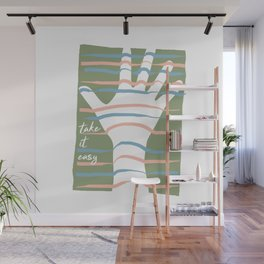 Stripes hand: take it easy! Wall Mural