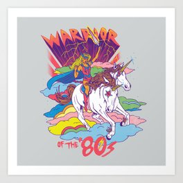 Warrior of the '80s Art Print
