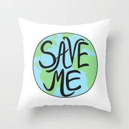 Save Me Earth Hand Drawn Throw Pillow
