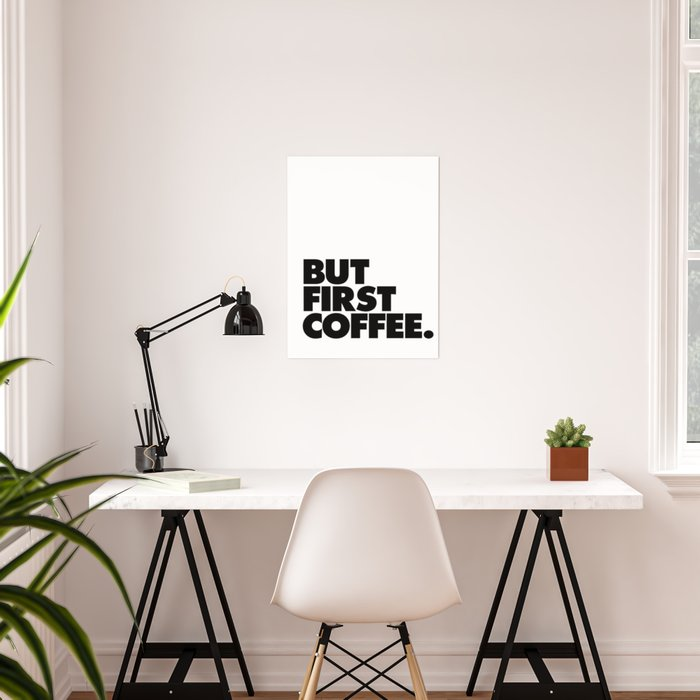 But First Coffee Black White Typographic Poster Design Modern Home Decor Canvas Wall Art By Themotivatedtype