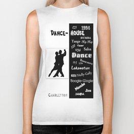 dance house Biker Tank