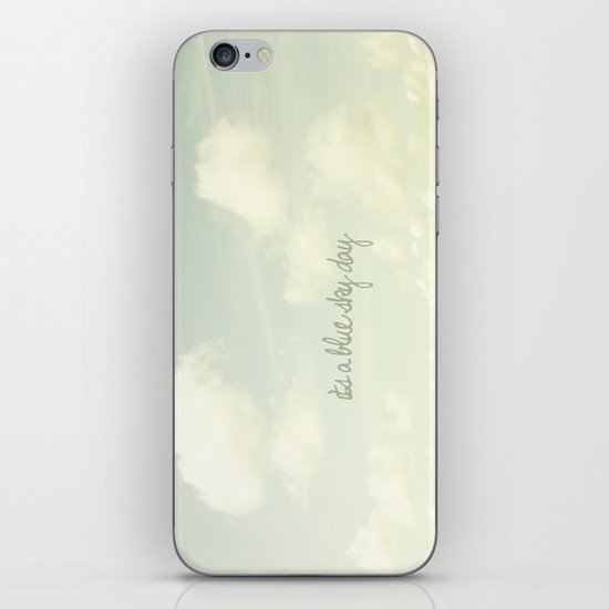 Its a blue sky day II iPhone Skin