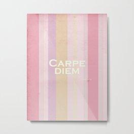 Carpe Diem - Horace Metal Print