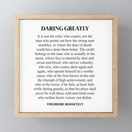 Daring Greatly, Theodore Roosevelt, Quote Framed Mini Art Print