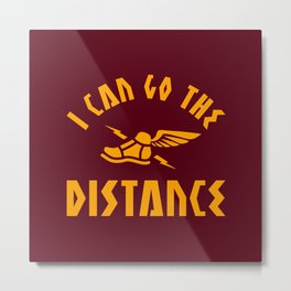 I Can Go The Distance Metal Print