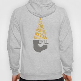Pierce The Heavens With Your Drill Hoody
