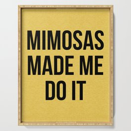 Mimosas Do It Funny Quote Serving Tray