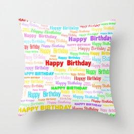 Happy Birthday! 1 Throw Pillow