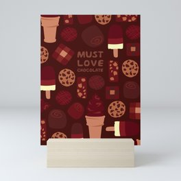 Must Love Chocolate Mini Art Print