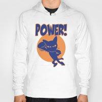 power Hoodies featuring Power! by BATKEI