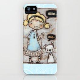Hey, Woof - by Diane Duda iPhone Case