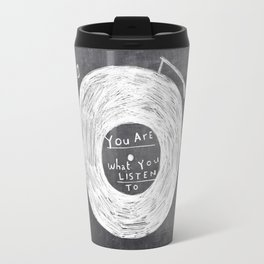 you are what you listen to Travel Mug