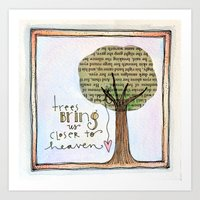 Trees Bring Us Closer To Heaven Art Print