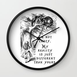 I'm not crazy Wall Clock