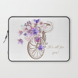 It's all for you Laptop Sleeve