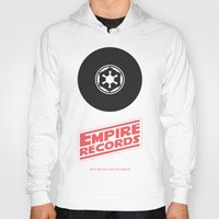 records Hoodies featuring Empire Records by mattranzetta