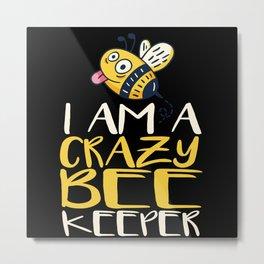 Beekeeper Gift Funny Metal Print