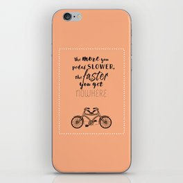 Nowhere. Fast.    (coral) iPhone Skin