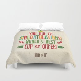 Buddy the Elf! World's Best Cup of Coffee Duvet Cover