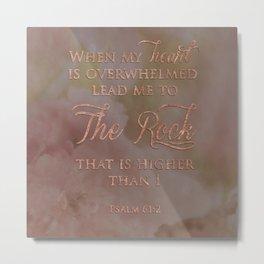 Psalm 61:2 Metal Print