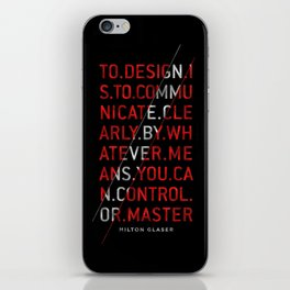To Design by Milton Glaser iPhone Skin