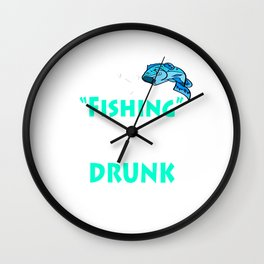 """Fishing An Excuse To Get Drunk On A Bivvy!"" tee design for fishing addicts out there!  Wall Clock"