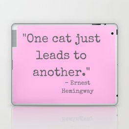One Cat Leads To Another. Laptop & iPad Skin