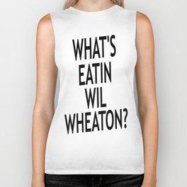 #Whatseatinwilwheaton Biker Tank