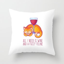 All I Need is Wine Throw Pillow