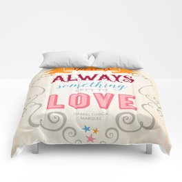 Something left to Love Comforters