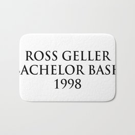 ross geller bachelor bash 1998 Bath Mat