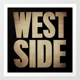 WESTSIDE  Art Print