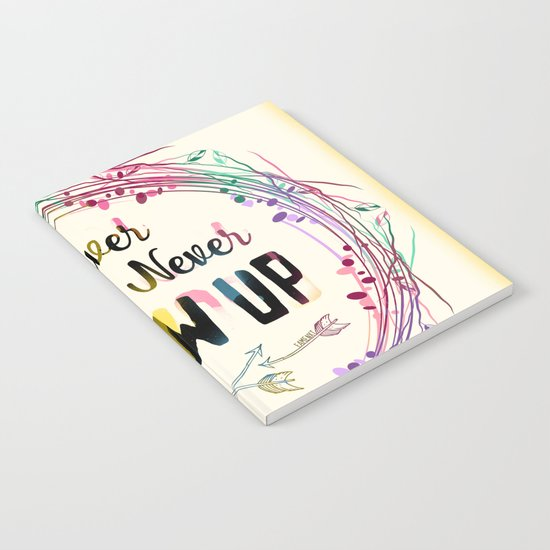 Never Grow Up Notebook