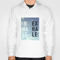 2pac Hoodies featuring Inhale Exhale by Text Guy