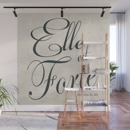 Elle est Forte Wall Mural
