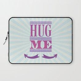 Hug Me Laptop Sleeve