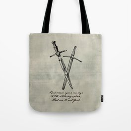 Shakespeare - Macbeth - Courage to the Sticking Place Tote Bag