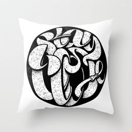 Stay Close Lettering Blk Throw Pillow