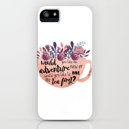 Adventure Or Tea iPhone Case