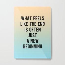 Inspirational - New Beginnings Metal Print