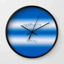Nothern way Wall Clock