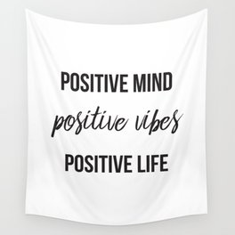Positive vibes quote Wall Tapestry