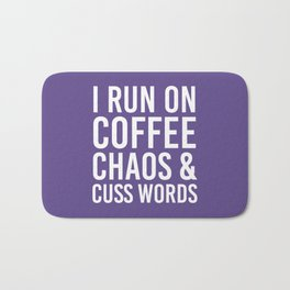I Run On Coffee, Chaos & Cuss Words (Ultra Violet) Bath Mat