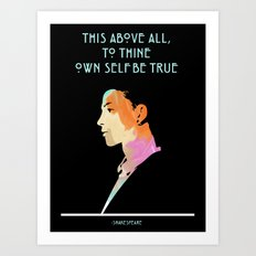 To Thine Own Self Art Print