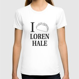 I Taco Loren Hale T-shirt